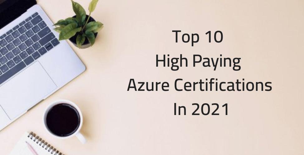 Top 10 Azure Certification